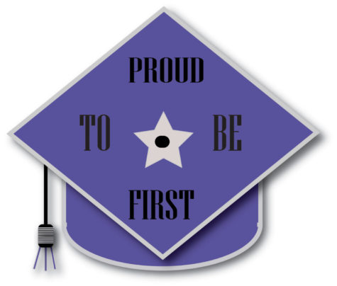 "An illustration of a graduation cap with the words ""Proud to be first."""